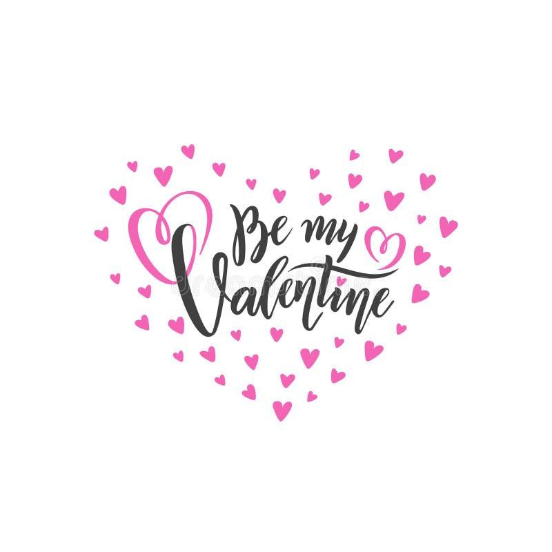 A rotulação escrita à mão romântica do vetor seja meu Valentim Texto isolado caligráfico para o dia de Valentim feliz nos coraçõe ilustração do vetor