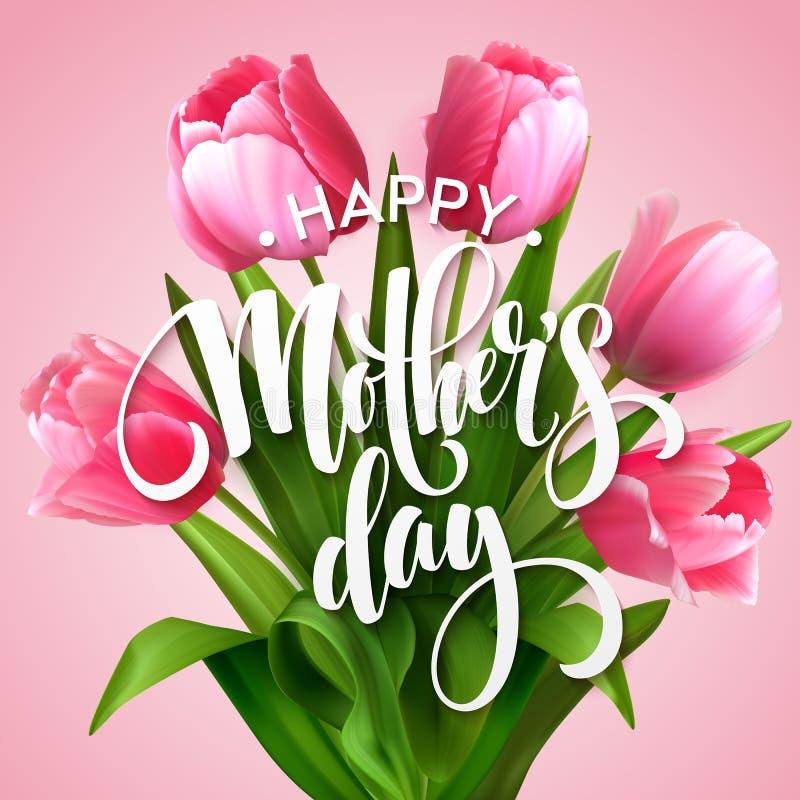 Rotulação feliz do dia de mães Cartão do dia de mães com Tulip Flowers de florescência Ilustração do vetor ilustração royalty free