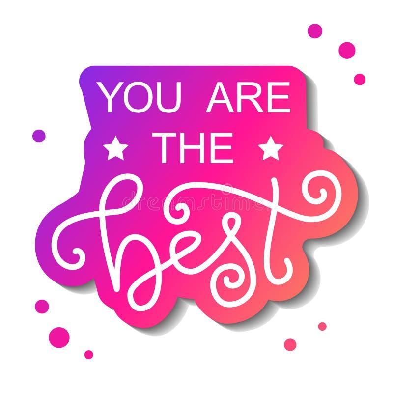 A rotulação moderna da caligrafia de você é o melhor no branco com esboço cor-de-rosa no fundo branco com pontos cor-de-rosa ilustração do vetor