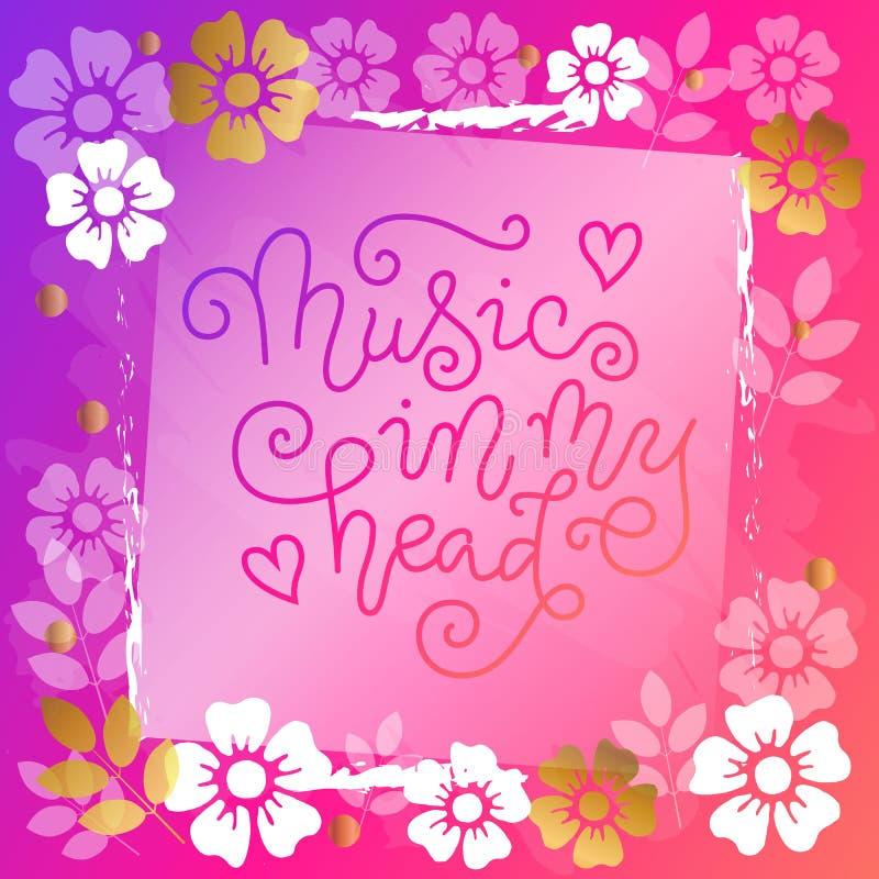 Rotulação moderna da caligrafia da música em minha cabeça no rosa no fundo cor-de-rosa com flores ilustração stock