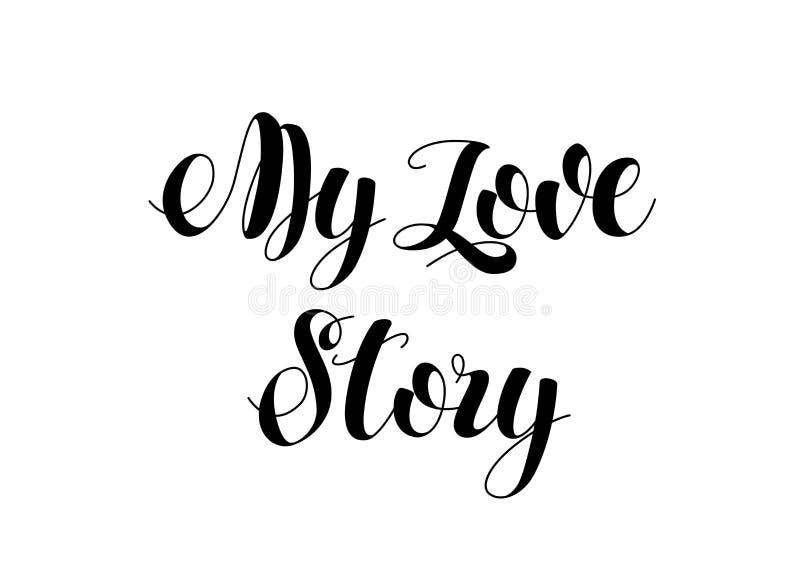 Rotulação moderna escrita mão da escova Meu cartão de Love Story ilustração do vetor