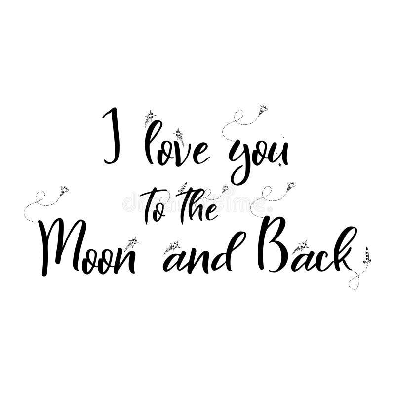 Rotulação romântica das citações do espaço cartaz escrito mão com elementos da garatuja Eu te amo à lua e à parte traseira Vetor ilustração do vetor