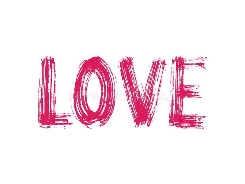 Rotulação tirada mão da palavra do amor Seque a textura da escova Caligrafia moderna Ilustração do vetor de Grunge Projeto para a ilustração royalty free