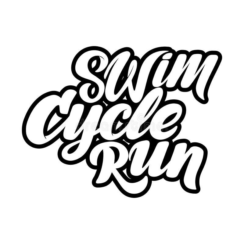 Rotulação tirada mão do Triathlon, citações: Nade forte, dê um ciclo rapidamente, corra-o para ganhar ilustração royalty free
