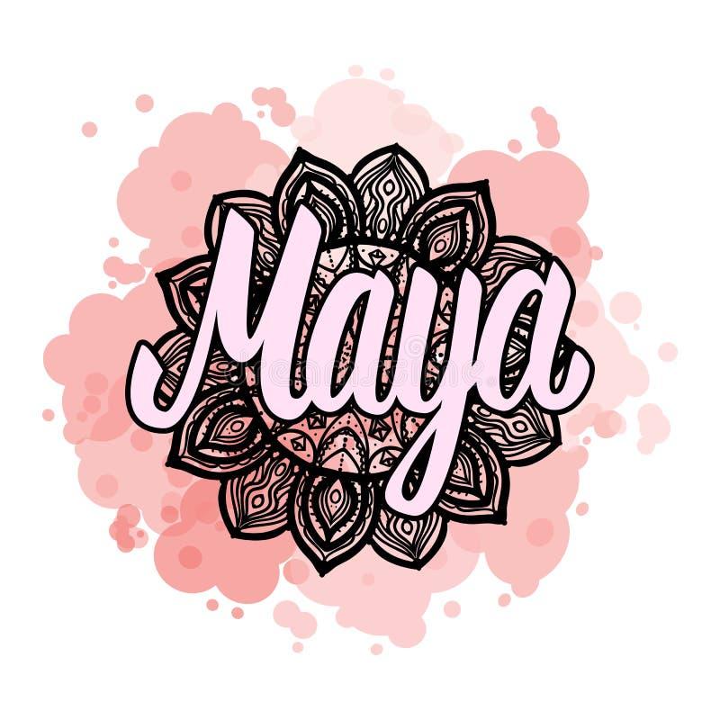 Rotulando o Maya fêmea do nome na mão boêmia tirada molde o teste padrão da mandala e tenda a cor manchado Ilustração do vetor ilustração royalty free