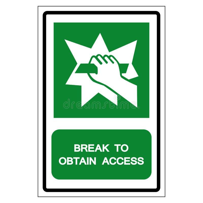 Rotura para obtener la muestra del símbolo del acceso, ejemplo del vector, aislante en el icono blanco de la etiqueta del fondo E libre illustration