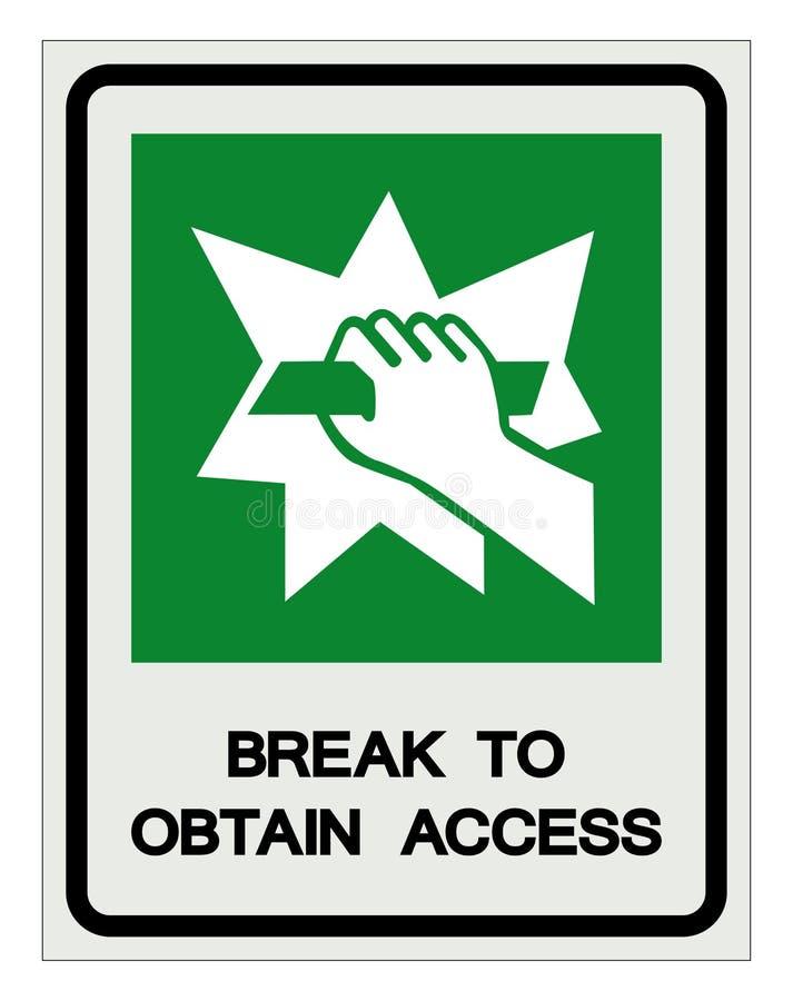 Rotura para obtener la muestra del s?mbolo del acceso, ejemplo del vector, aislante en el icono blanco de la etiqueta del fondo E ilustración del vector