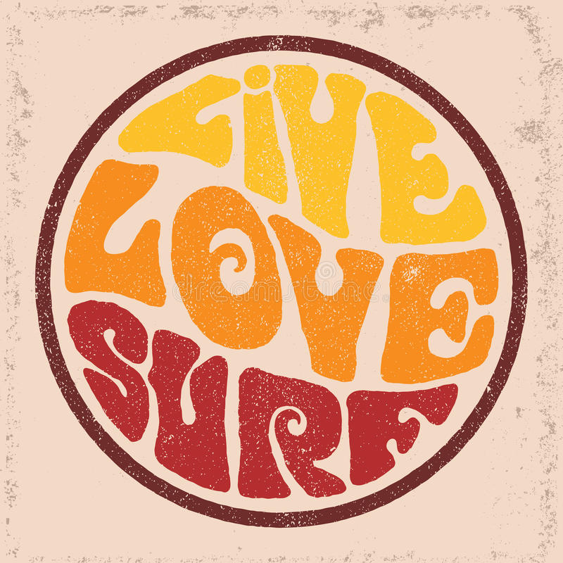 Round badgeLive Love Surf. Hand drawn round retro emblem with Live Love Surf inscription. Typography design for t-shirt,poster, flyer and other print stock illustration