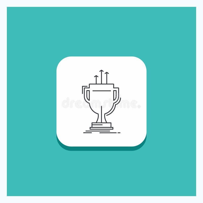 Round Button for award, competitive, cup, edge, prize Line icon Turquoise Background. Vector EPS10 Abstract Template background vector illustration