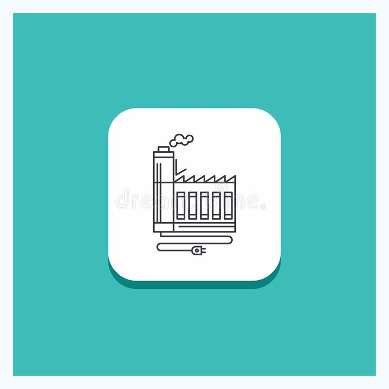 Round Button for Consumption, resource, energy, factory, manufacturing Line icon Turquoise Background stock illustration