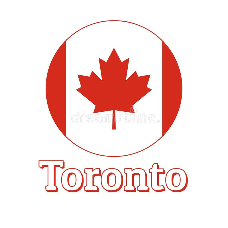 Round button Icon of national flag of Canada with red maple leaf on the white background and lettering of city name. Toronto. Inscription for logo, banner, t vector illustration