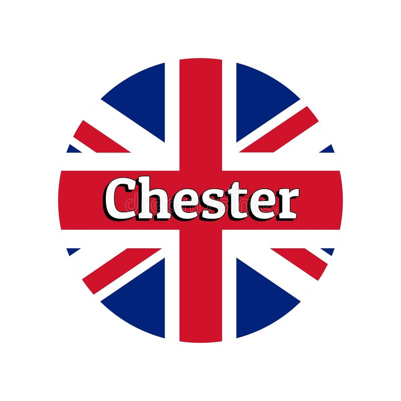 Round button Icon of national flag of United Kingdom of Great Britain. Union Jack on the white background with lettering. Of city name Chester. Inscription for royalty free illustration