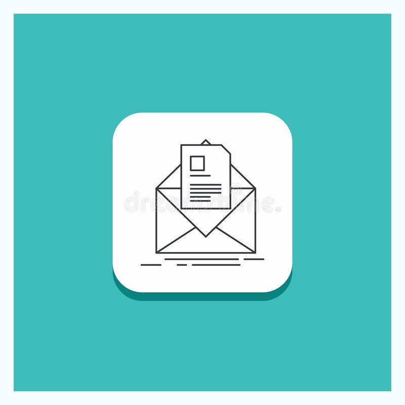 Round Button for mail, contract, letter, email, briefing Line icon Turquoise Background. Vector EPS10 Abstract Template background royalty free illustration