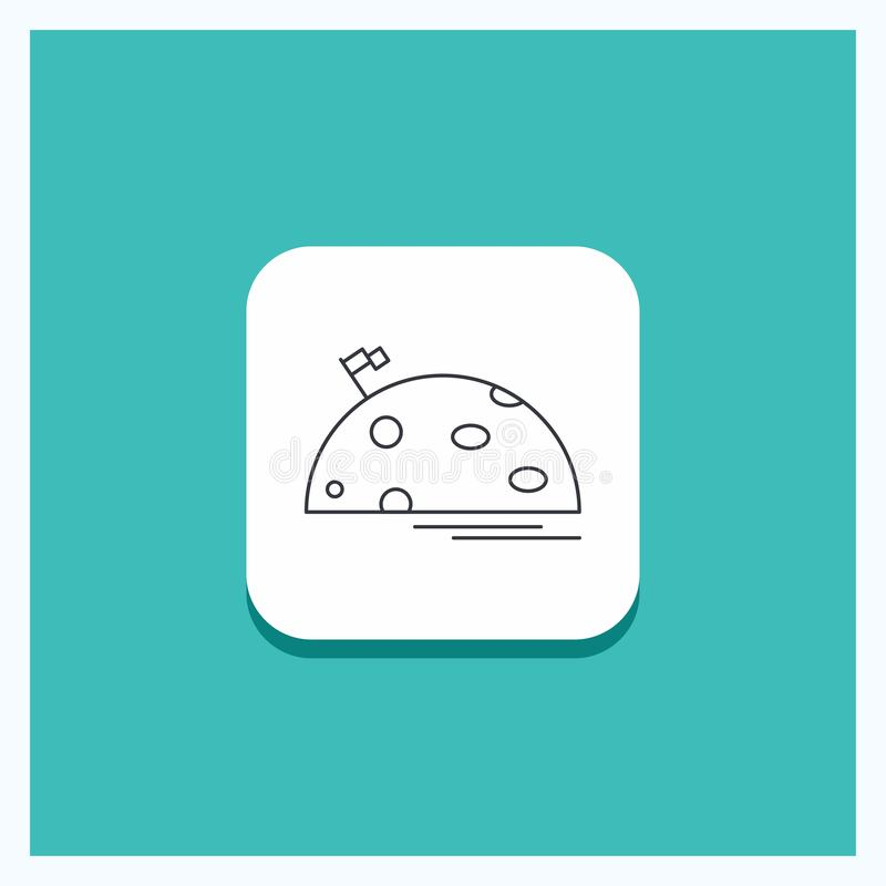 Round Button for planet, space, moon, flag, mars Line icon Turquoise Background royalty free illustration