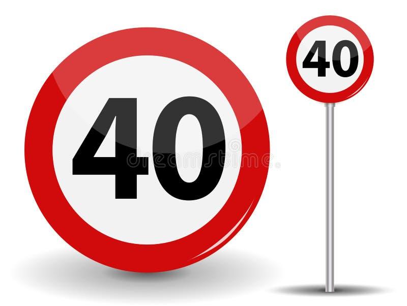 Round Czerwony Drogowego znaka prędkości ograniczenie 40 kilometrów na godzinę również zwrócić corel ilustracji wektora ilustracja wektor