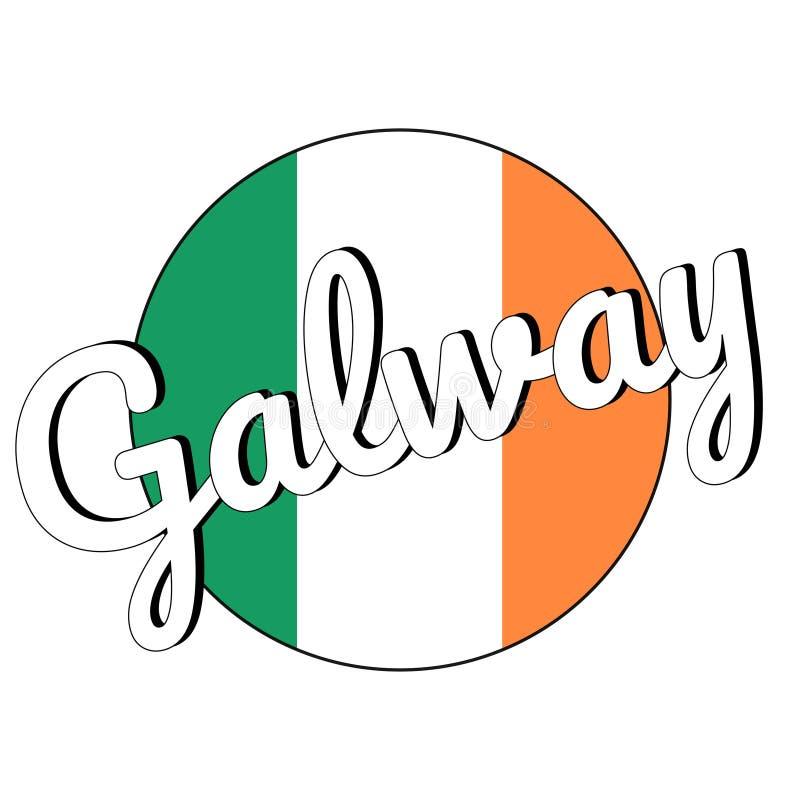 Round guzika ikona flaga państowowa Irlandia z zielenią, bielem i pomarańcze, barwi i inskrypcja miasta imię Galway obrazy royalty free