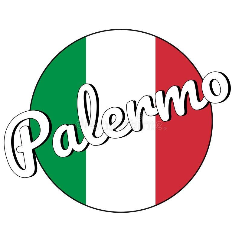 Round guzika ikona flaga państowowa Włochy z kolorami i inskrypcją miasta imię czerwieni, białych i zielonych: Palermo wewnątrz royalty ilustracja