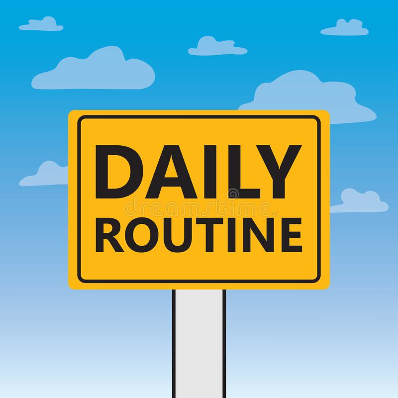 Daily routine written on a billboard. Vector illustration vector illustration