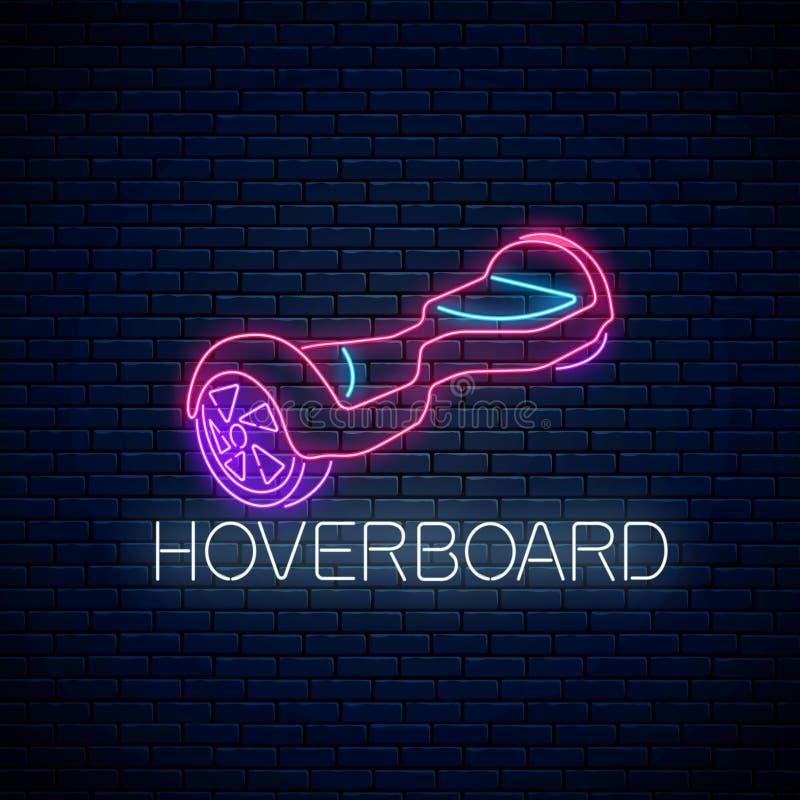 Rozjarzony neonowy znak równoważenia hoverboard Dwukołowy gyroscooter eco transport r?wnie? zwr?ci? corel ilustracji wektora royalty ilustracja