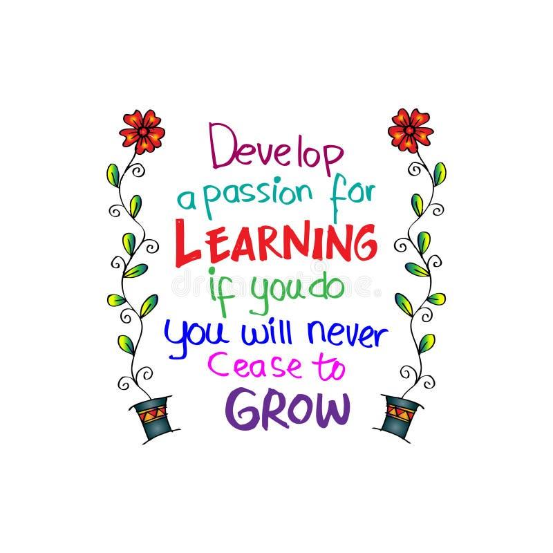 Rozwija pasję dla uczyć się Jeżeli ty, ty nigdy przest rosnąć royalty ilustracja