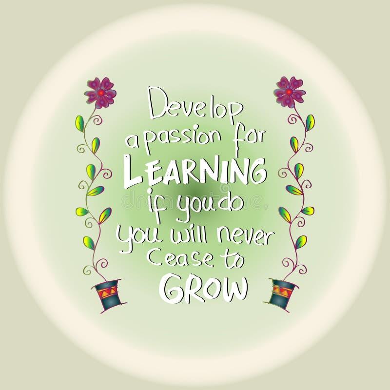 Rozwija pasję dla uczyć się Jeżeli ty, ty nigdy przest rosnąć ilustracji