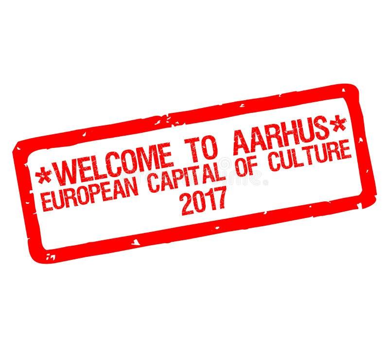 Rubber stämpel med textvälkomnande till Århus, europeisk huvudstad av kultur 2017 royaltyfri illustrationer