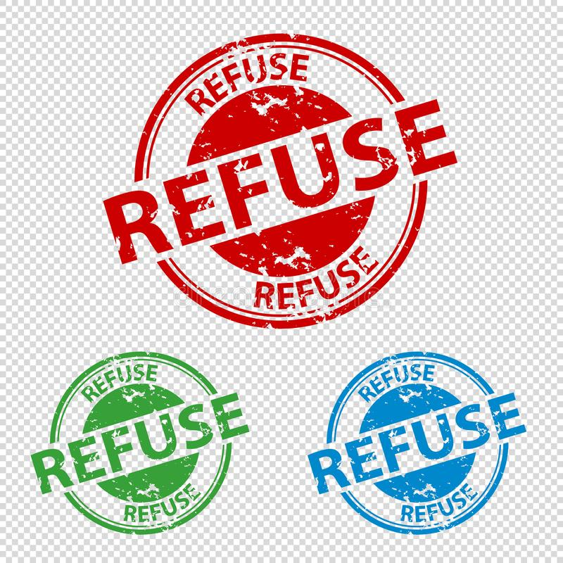 Rubber Stamp Seal Refuse - Vector Illustration - Isolated On Transparent Background royalty free illustration