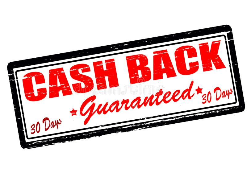 Cash back guaranteed. Rubber stamp with text cash back guaranteed inside, illustration vector illustration