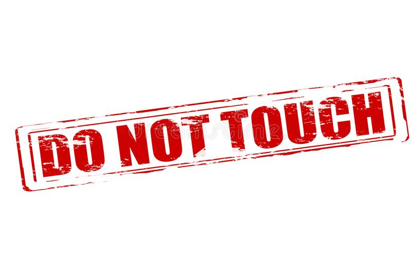 Do not touch royalty free illustration