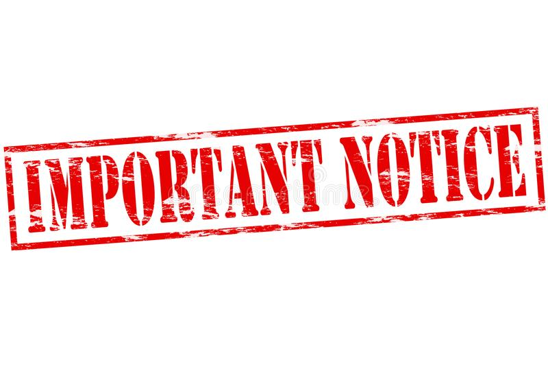 Important notice. Rubber stamp with text important notice inside, illustration royalty free illustration