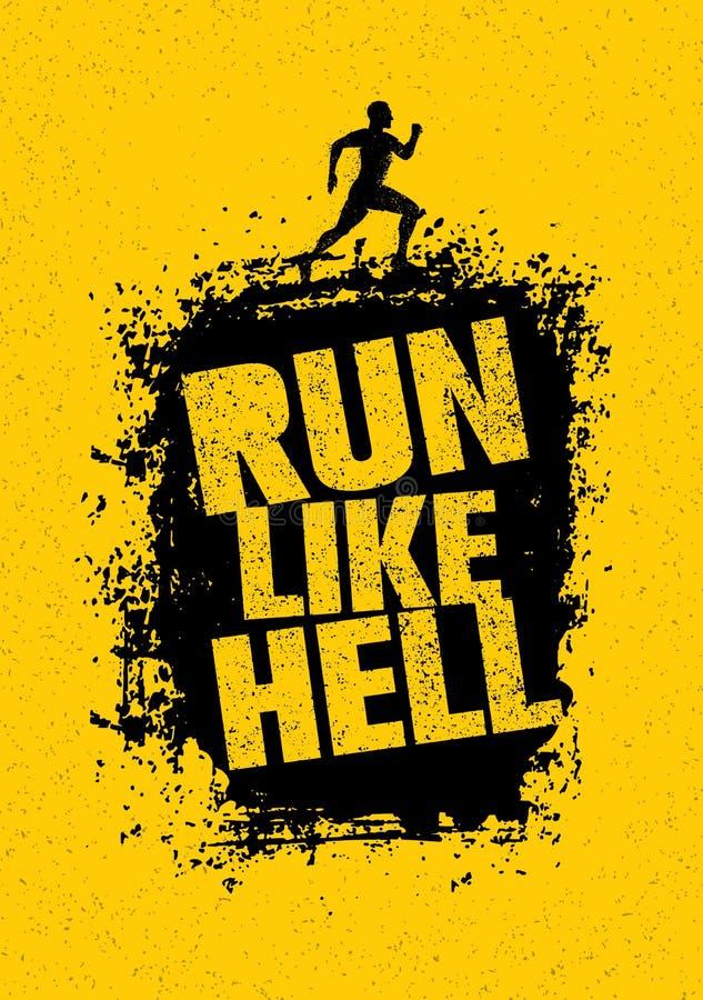 Run Like Hell Motivation Sport Banner. Creative Marathon Vector Design On Grunge Distressed Background.  royalty free illustration