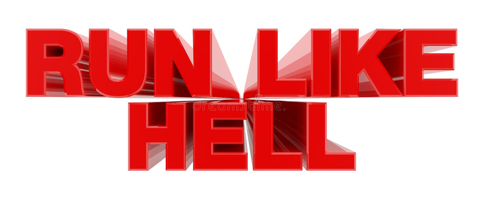 RUN LIKE HELL red word on white background illustration 3D rendering stock illustration