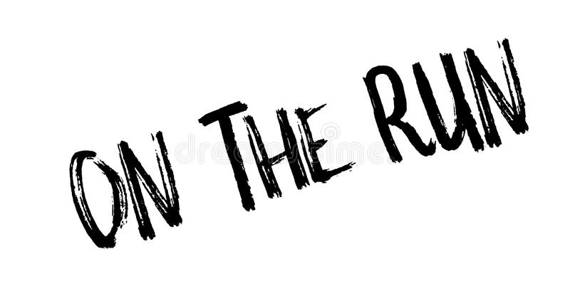 On The Run rubber stamp. Grunge design with dust scratches. Effects can be easily removed for a clean, crisp look. Color is easily changed stock illustration