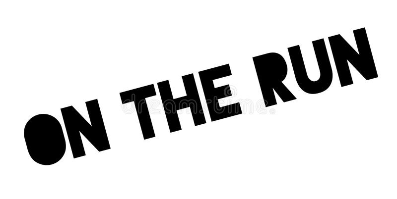 On The Run rubber stamp. Grunge design with dust scratches. Effects can be easily removed for a clean, crisp look. Color is easily changed royalty free illustration