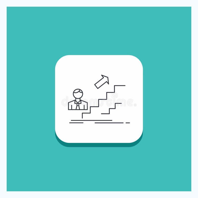 Rund knapp för befordran, framgång, utveckling, ledare, karriärlinje symbolsturkosbakgrund vektor illustrationer
