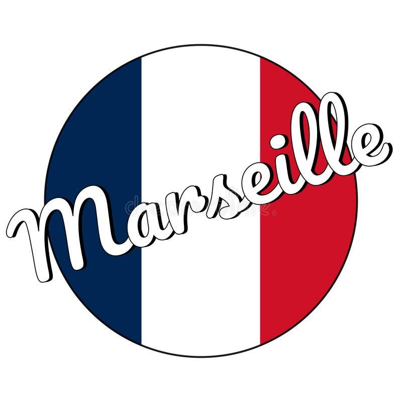 Rund knappsymbol av nationsflaggan av Frankrike med röda, vita och blåa färger och inskrift av stadsnamnet: Marseille in stock illustrationer