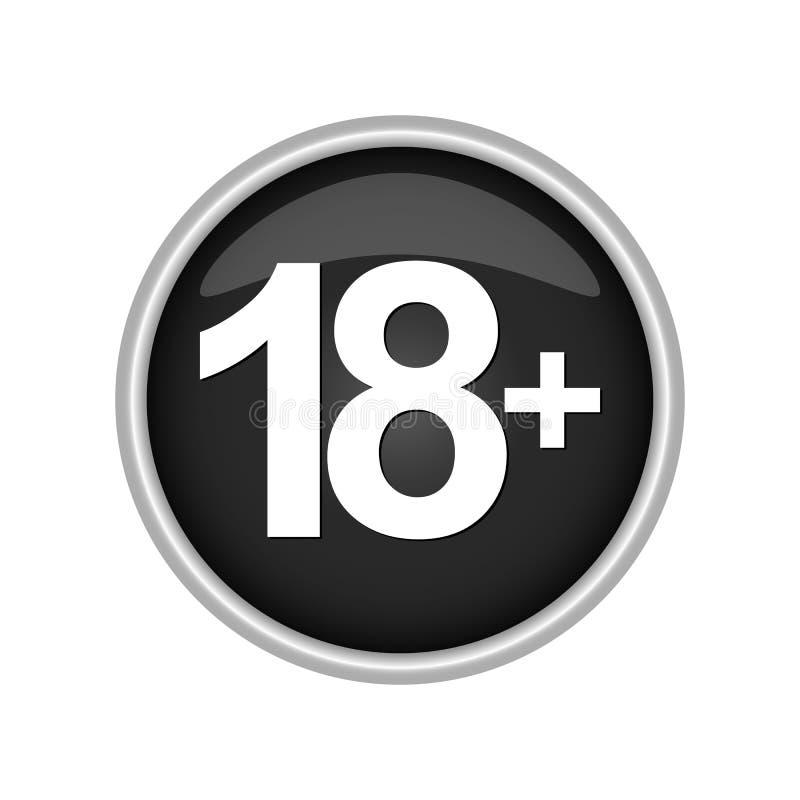 Runder farbiger Knopf, der die Altersgrenze 18 anzeigt vektor abbildung