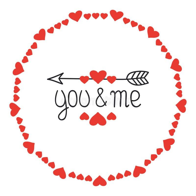 Runder Herz-Rahmen Sie und ich Romantische Aufkleberausweise Hand gezeichnetes dekoratives Element Liebesphrase Inneres beschrift lizenzfreie abbildung