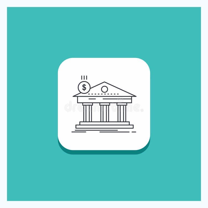 Runder Knopf für Architektur, Bank, Bankwesen, Gebäude, Bundeslinie Ikone Türkis-Hintergrund vektor abbildung