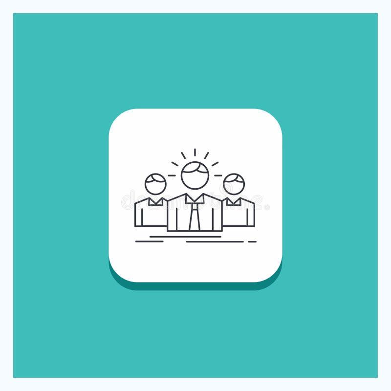 Runder Knopf für Geschäft, Karriere, Angestellter, Unternehmer, Führer Line-Ikone Türkis-Hintergrund vektor abbildung