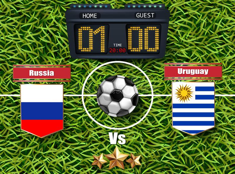 Russia vs Uruguay Football score board 2018 World championship Vector. Realistic template teams soccer national flags. green grass royalty free illustration