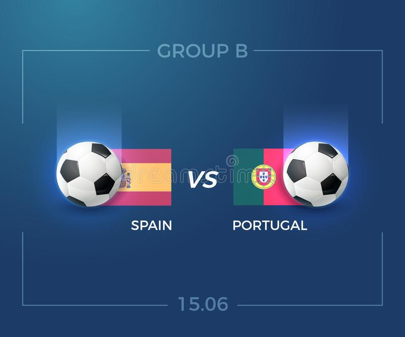 Russia World cup 2018 group B, Portugal vs Spain, 15 june. Vector background illustration stock illustration