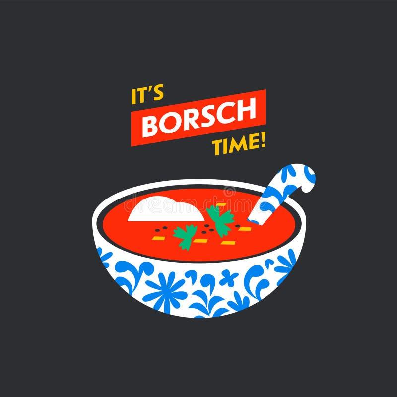 Russian traditional soup borsch. It s borsch time card. Beetroot borscht. Russian menu. Posters, sticker t-shirt print. vector illustration