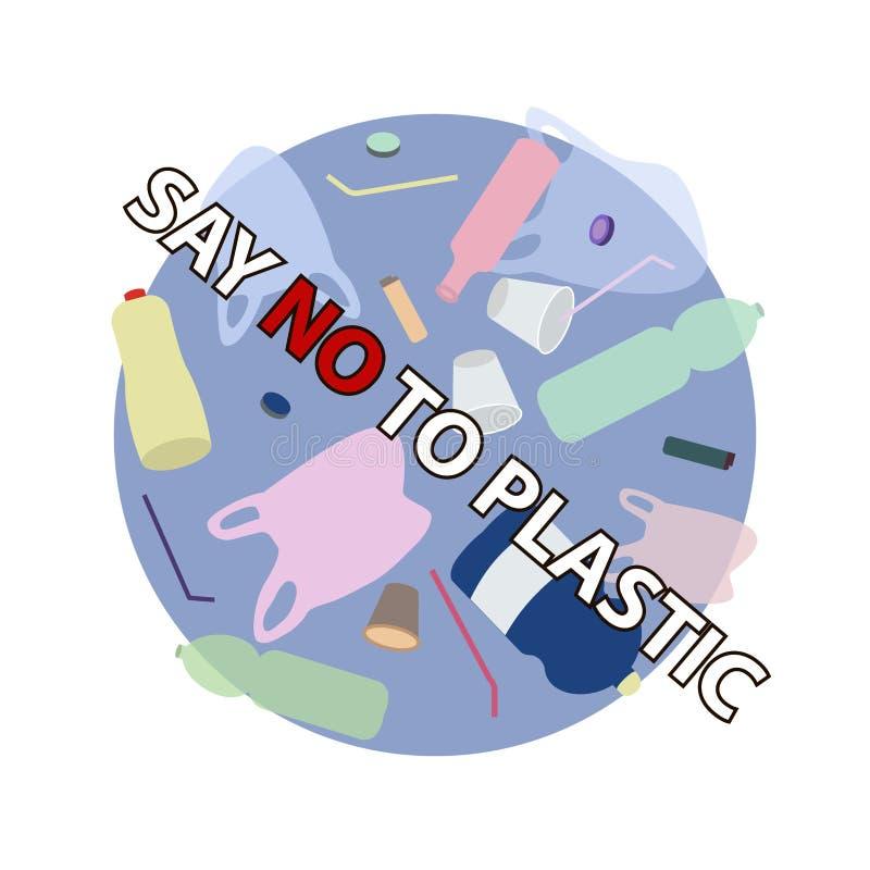Säg inte till den plast- slogan över den plast- avskrädet Protest mot plast- förorening royaltyfri illustrationer