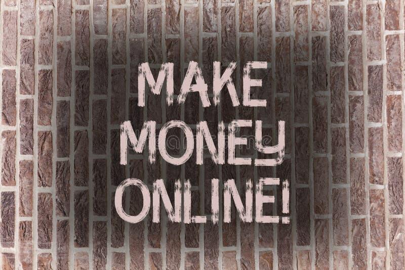 Słowa writing tekst Robi pieniądze Online Biznesowy pojęcie dla Biznesowej Ecommerce Ebusiness innowacji sieci technologii cegły zdjęcie royalty free