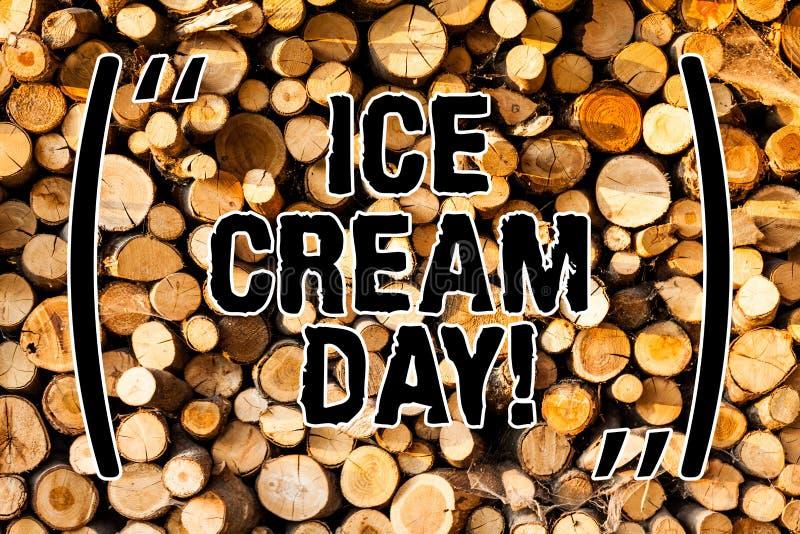 Słowo pisze teksta lody dniu Biznesowy pojęcie dla Specjalnego momentu dla jeść coś słodki deseru szczęście obraz royalty free