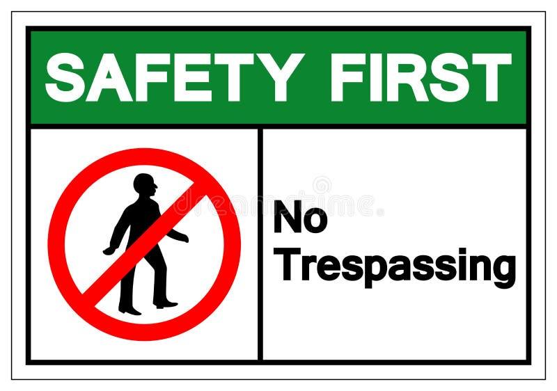 Sécurité d'abord aucun signe de infraction de symbole, illustration de vecteur, isolat sur le label blanc de fond EPS10 illustration de vecteur