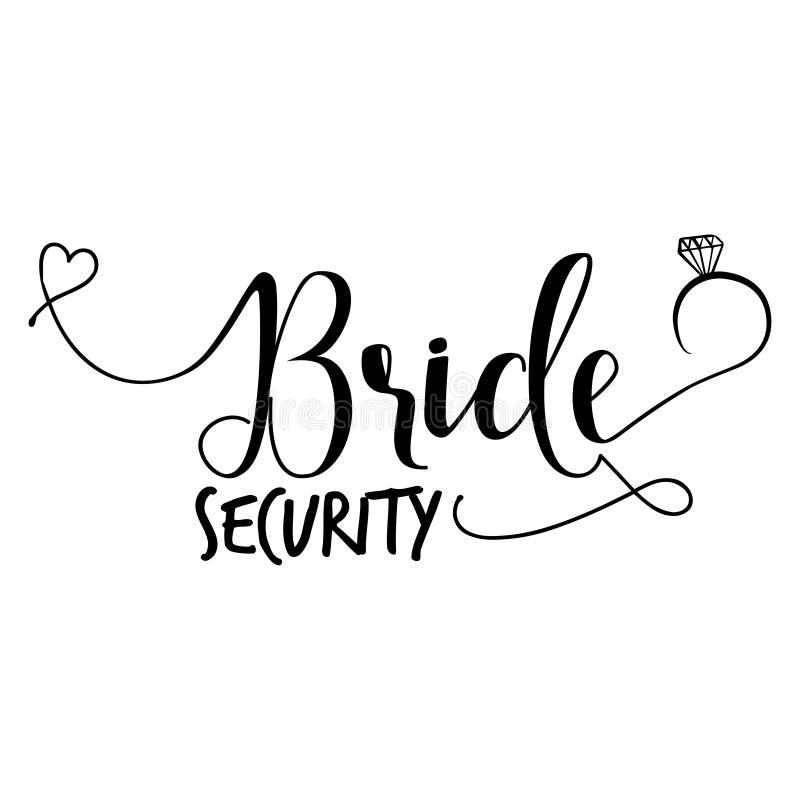 Sécurité de jeune mariée - texte de typographie de lettrage de main illustration stock