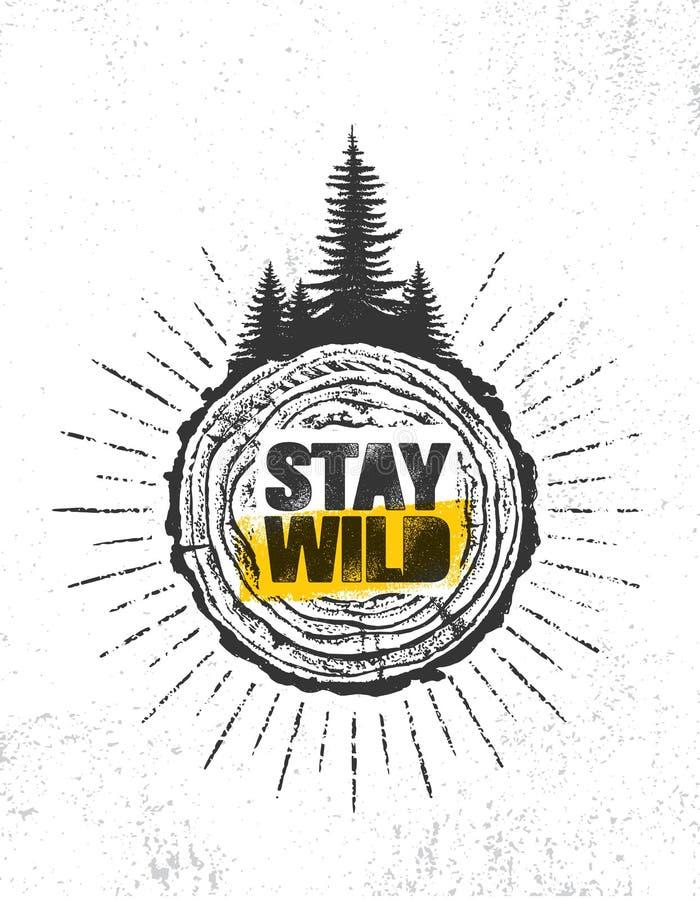Séjour sauvage Concept créatif de bannière de citation de motivation d'aventure de hausse extérieure de montagne Conception de ve illustration stock