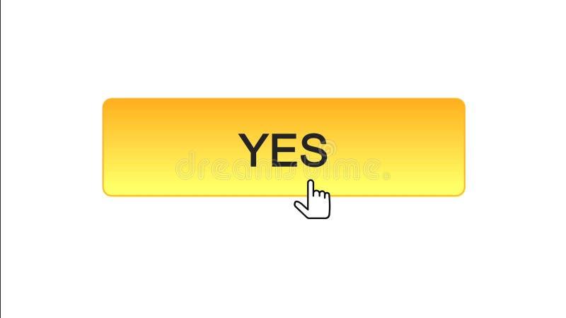Sì il bottone dell'interfaccia di web ha cliccato con il cursore del topo, il colore arancio, programma online illustrazione di stock